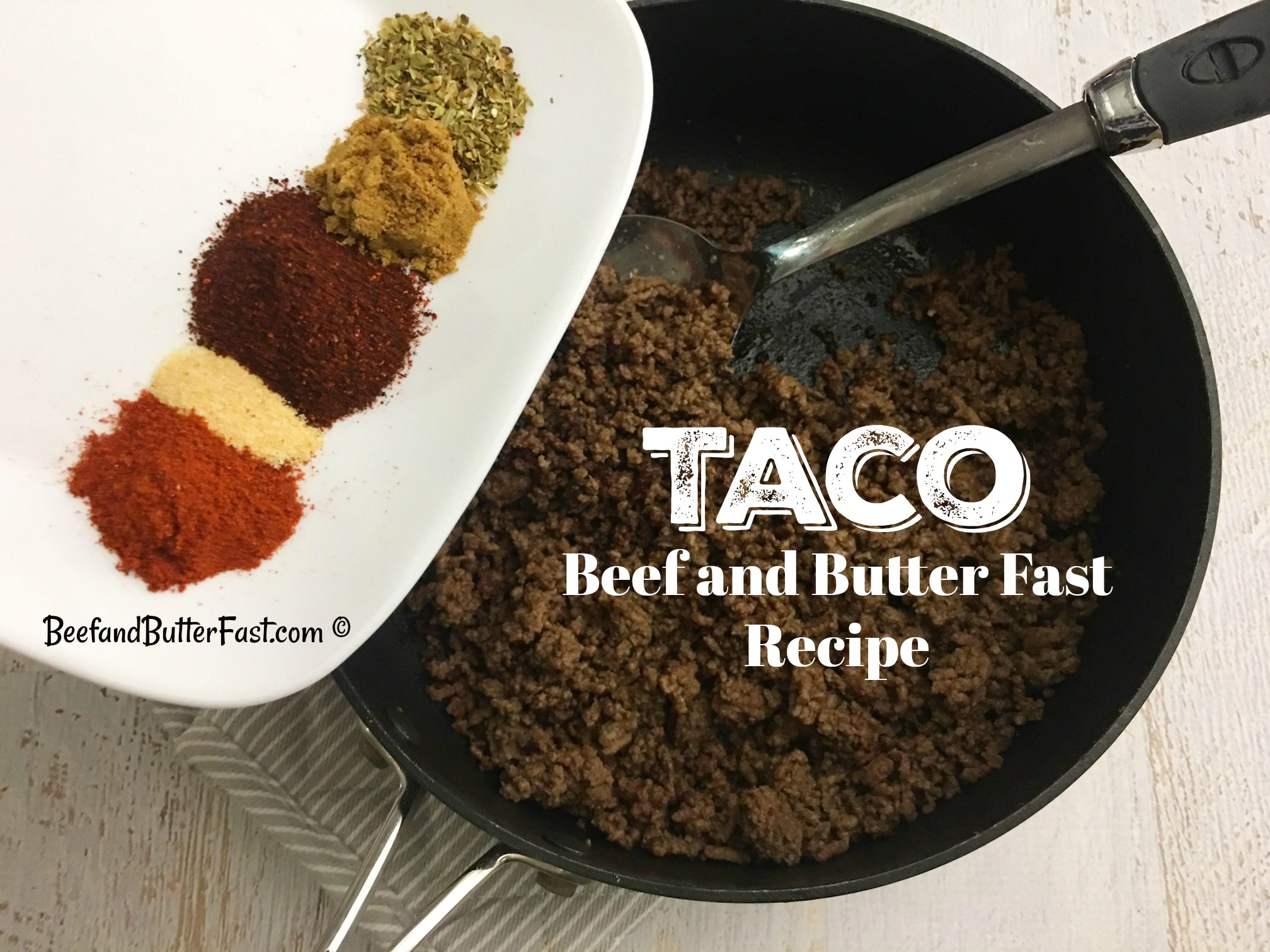 Taco Beef and Butter Fast Recipe