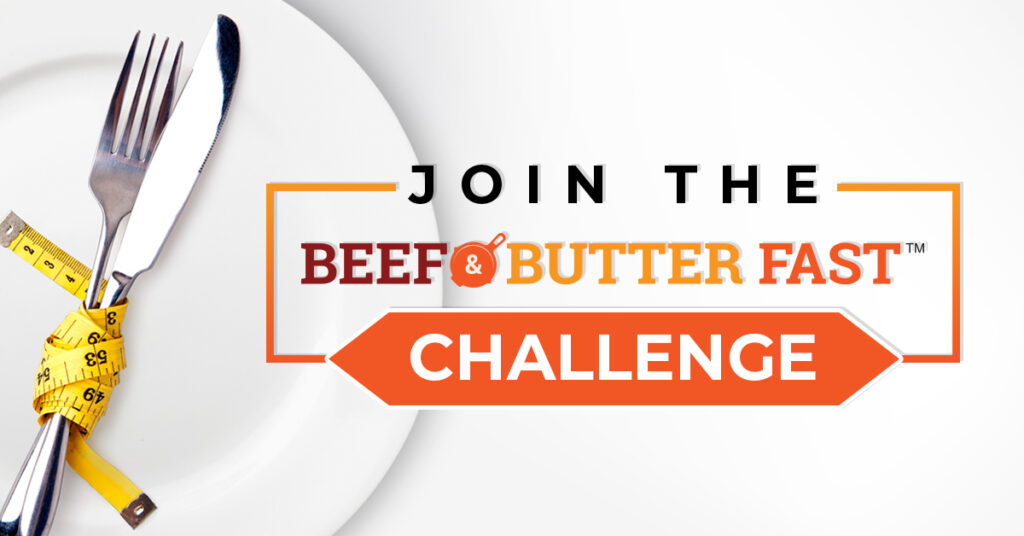 Join the Beef & Butter Fast Challenge
